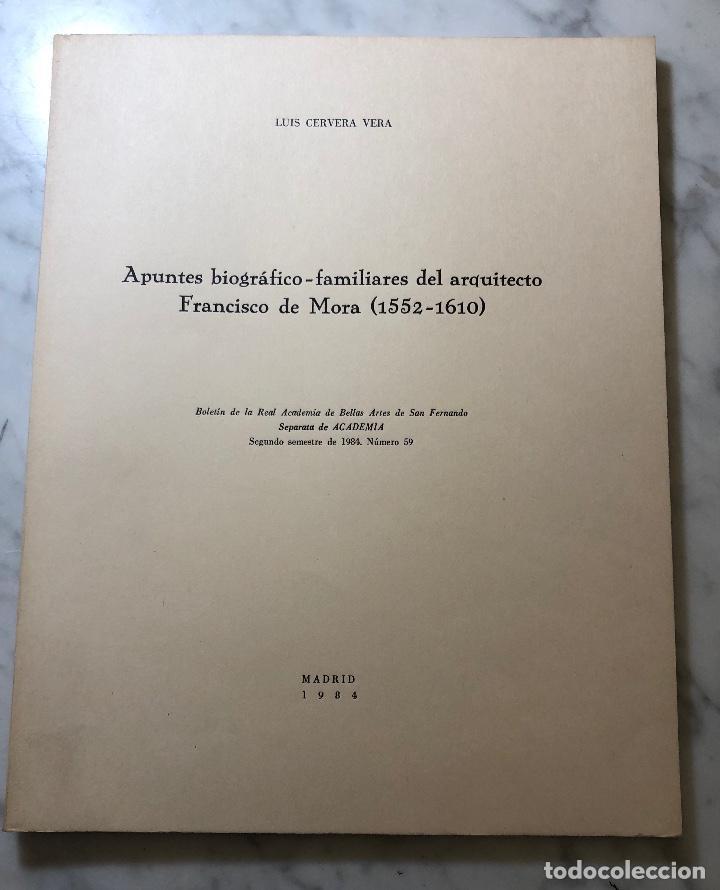 APUNTES BIOGRÁFICO- FAMILIARES DEL ARQUITECTO FRANCISCO DE MORA (1552-1610) -LCV(13€) (Libros Antiguos, Raros y Curiosos - Bellas artes, ocio y coleccionismo - Otros)