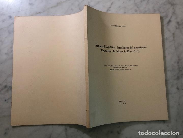Libros antiguos: Apuntes biográfico- familiares del arquitecto Francisco de Mora (1552-1610) -LCV(13€) - Foto 4 - 164984706