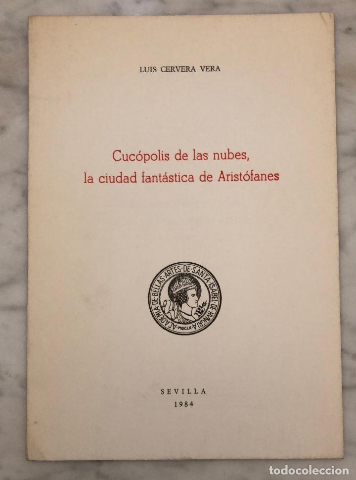 CUCOPOLISDELAS NUBES.LA CIUDAD FANTÁSTICA DE ARISTÓFANES-RABASIH-LCV(13€) (Libros Antiguos, Raros y Curiosos - Bellas artes, ocio y coleccionismo - Otros)