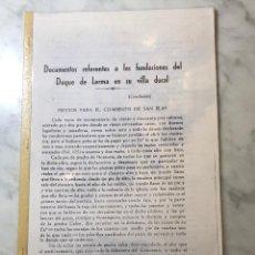 Libros antiguos: DOCUMENTOS REFERENTES A LAS FUNDACIONES DEL DUQUE DE LERMA EN SU VILLA DUCAL -LCV(13€) . Lote 164984846