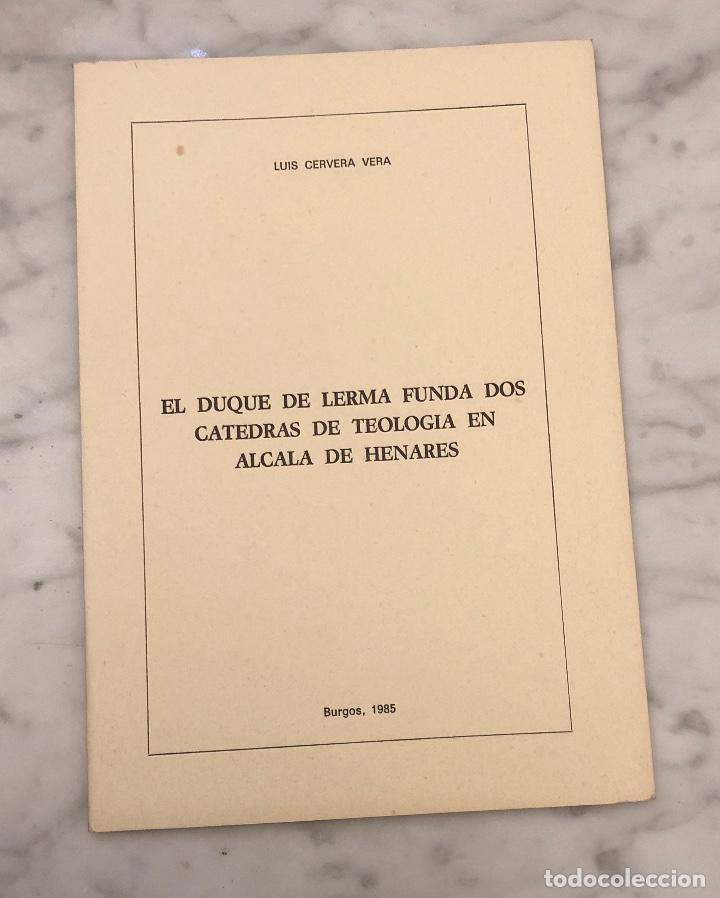EL DUQUE DE LERMA FUNDA DOS CÁTEDRAS DE TEOLOGÍA EN ALCALÁ DE HENARES- ABHBA -LCV(13€) (Libros Antiguos, Raros y Curiosos - Bellas artes, ocio y coleccionismo - Otros)