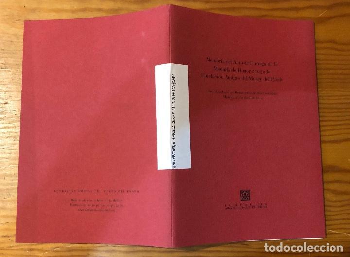 Libros antiguos: Memoria del acto de entrega de la medalla de honor2003a la fundación amigos del museo del Prado(11€) - Foto 7 - 164985170