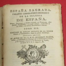 Libros antiguos: ESPAÑA SAGRADA. ENRIQUE FLÓREZ. TOMO XIX. 1792. 415 PÁGINAS. 23 X 17 CM. VER FOTOS.. Lote 165012734