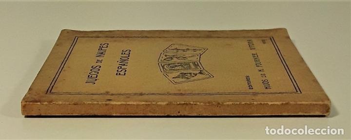 Libros antiguos: JUEGOS DE NAIPES ESPAÑOLES. EDITORES HIJOS DE H. FOURNIER. VITORIA. 1933. - Foto 3 - 165050594