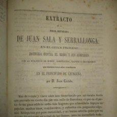 Libros antiguos: EXTRACTO DE LA PIEZA SEPARADA DE JUAN SALA Y SERRALLONGA...CORTADA, JUAN. C. 1868. RARO.. Lote 165083438