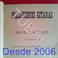 Libros antiguos: TUBAL 1901 MALDICIONES GITANAS SEVILLA MANUEL DIAZ MARTIN SEVILLA. Lote 165101078