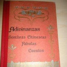 Libros antiguos: PARA LOS NIÑOS: ADIVINANZAS, SOMBRAS CHINESCAS, FÁBULAS, CUENTOS. + GARABATOS. 1907. 2 OBRAS. Lote 165116522