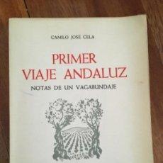 Libros antiguos: PRIMER VIAJE ANDALUZ. CAMILO JOSÉ CELA, 1961. Lote 165153106