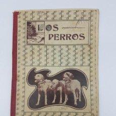 Libros antiguos: LOS PERROS ( RAZAS, CURIOSIDADES, ANÉCDOTAS ) BLAS CAMÍ ) 1920. Lote 165163706