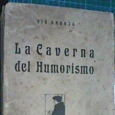 Alte Bücher - PÍO BAROJA - LA CAVERNA DEL HUMORISMO (1919) [1ª EDICIÓN] - 165167450