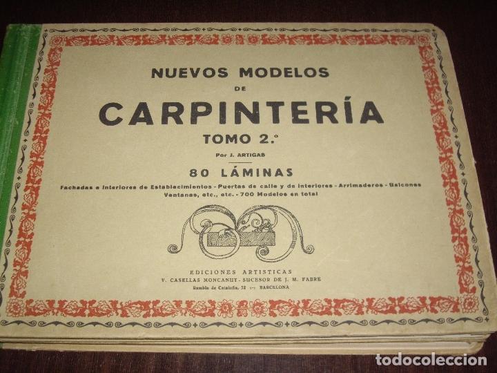 Libros antiguos: CARPINTERIA - NUEVOS MODELOS - TRES TOMOS - Foto 9 - 165194366