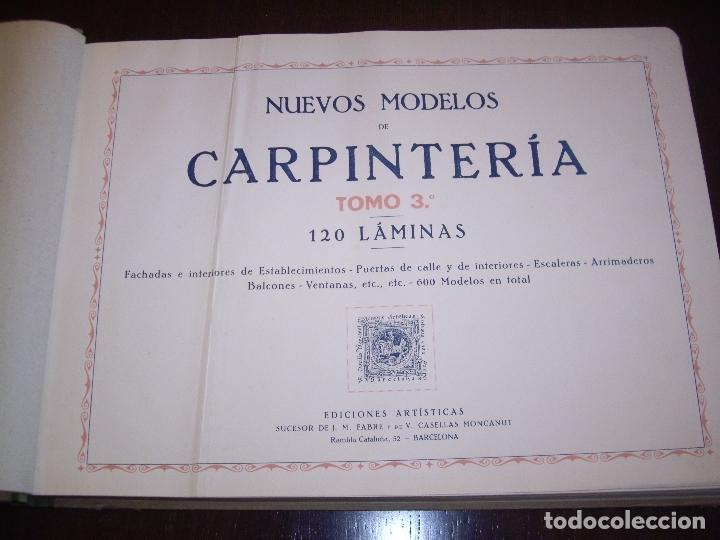 Libros antiguos: CARPINTERIA - NUEVOS MODELOS - TRES TOMOS - Foto 18 - 165194366