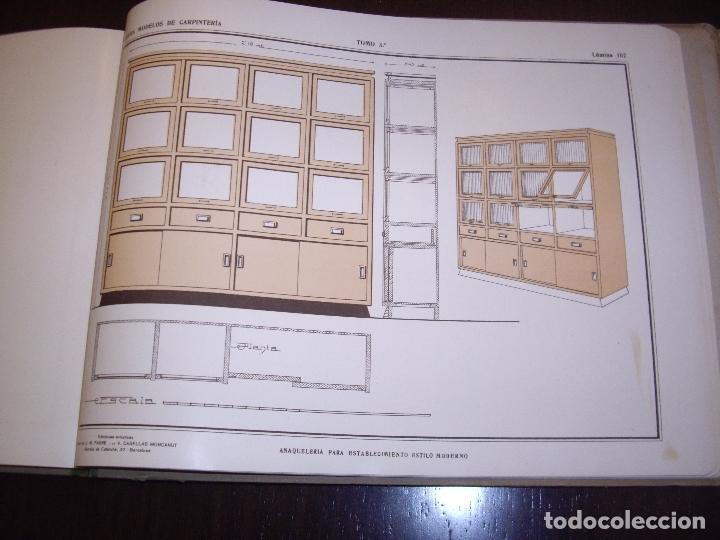Libros antiguos: CARPINTERIA - NUEVOS MODELOS - TRES TOMOS - Foto 28 - 165194366