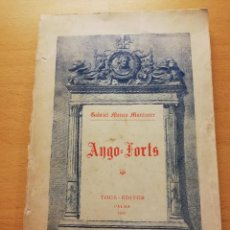 Libros antiguos: AYGO - FORTS (GABRIEL MAURA MUNTANER) TOUS - EDITOR, PALMA 1935. Lote 165202678
