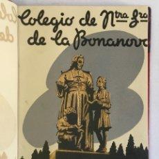 Libros antiguos: COLEGIO BONANOVA. MEMORIA ESCOLAR 1940-1941.. Lote 165210546