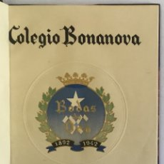 Libros antiguos: COLEGIO BONANOVA. MEMORIA ESCOLAR 1941-1942.. Lote 165210794