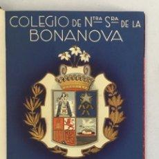 Libros antiguos: COLEGIO BONANOVA. MEMORIA ESCOLAR 1935-1940.. Lote 165211014