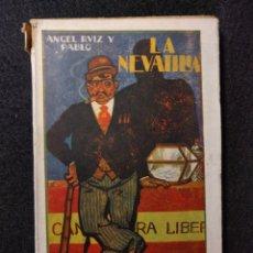 Libros antiguos: LA NEVATILLA. ANGEL RUIZ Y PABLO. 1915 H. BIBLIOTECA PATRIA. Lote 165217658