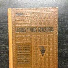 Libros antiguos: LICORES Y VINOS GENEROSOS, KYSER, RUDOLF, CIRCA 1930. Lote 165237918