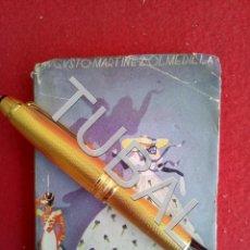 Libros antiguos: TUBAL ANECDOTARIO FEMENINO MARTINEZ OLMEDILLA LIBRO. Lote 165253290