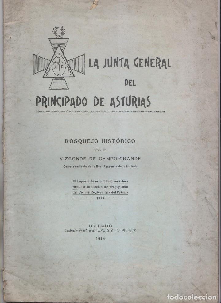 VIZCONDE DE CAMPO-GRANDE: LA JUNTA GENERAL DEL PRINCIPADO DE ASTURIAS. OVIEDO, 1916 (Libros Antiguos, Raros y Curiosos - Historia - Otros)