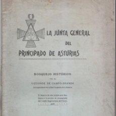 Libros antiguos: VIZCONDE DE CAMPO-GRANDE: LA JUNTA GENERAL DEL PRINCIPADO DE ASTURIAS. OVIEDO, 1916. Lote 165256958