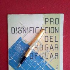 Libros antiguos: TUBAL 1954 PRO DIGNIFICACIÓN DEL HOGAR POPULAR ARQUITECTURA . Lote 165260254
