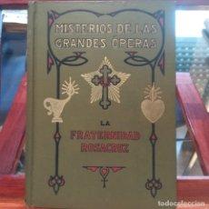Libros antiguos: MISTERIOS DE LAS GRANDES OPERAS-MAX HEINDEL-FRATERNIDAD ROSACRUZ-LIBRERIA SINTES S/F MAGNIFICO. Lote 165378366