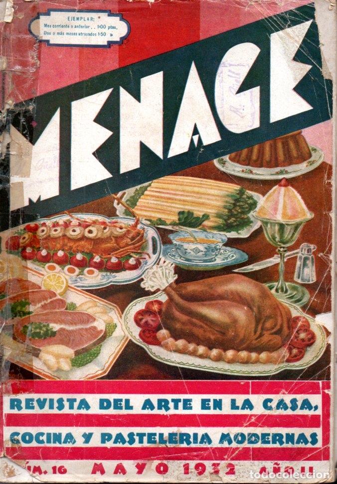 MENAJE Nº 16 MAYO 1932 (Libros Antiguos, Raros y Curiosos - Cocina y Gastronomía)