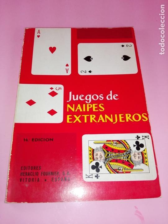LIBRO-JUEGOS DE NAIPES EXTRANJEROS-1983-14ªEDICIÓN-EDITORES HERACLIO FOURNIER-VITORIA.VER FOTOS (Libros Antiguos, Raros y Curiosos - Ciencias, Manuales y Oficios - Otros)
