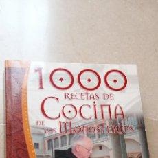 Libros antiguos: 1000 RECETAS DE COCINA DE LOS MONASTERIOS. Lote 165414866
