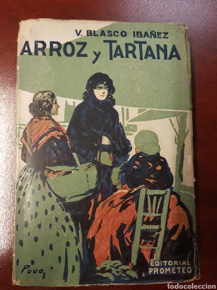 ARROZ Y TARTANA - VICENTE BLASCO IBAÑEZ (Libros Antiguos, Raros y Curiosos - Literatura Infantil y Juvenil - Otros)