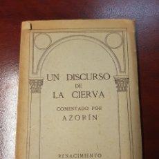 Libros antiguos: UN DISCURSO DE LA CIERVA - AZORIN - 1914 - RENACIMIENTO. Lote 165468733