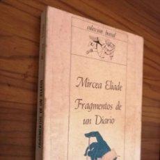 Libros antiguos: FRAGMENTOS DE UN DIARIO. MIRCEA ELIADE. ESPASA-CALPE. RÚSTICA BUEN ESTADO. Lote 165471298