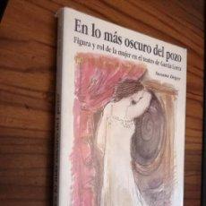Libros antiguos: EN LO MÁS OSCURO DEL POZO. SUSANA DEGOY. BUEN ESTADO. RÚSTICA. Lote 165471646