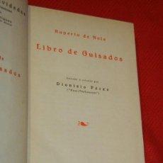 Libros antiguos: LIBRO DE GUISADOS, DE ROBERTO DE NOLA - CIA.IBERO-AMERICANA DE PUBLICACIONES 1929. Lote 165492806