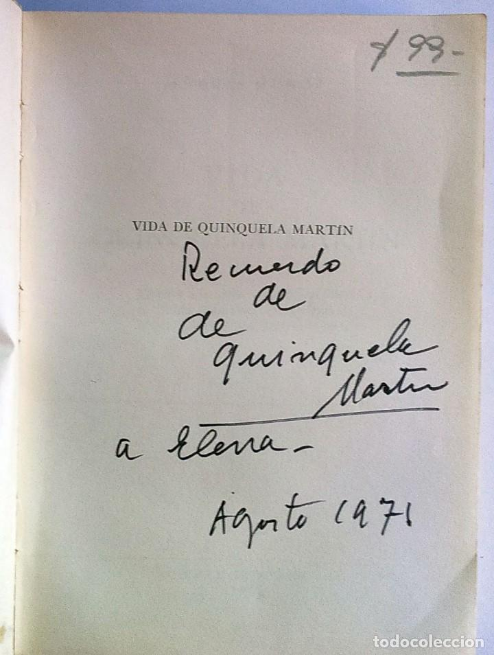 Libros antiguos: Libro Vida de Quinquela Martín, de Andrés Muñoz, dedicado y con firma del pintor - Foto 2 - 165545242