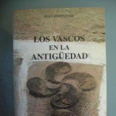 Libros antiguos: LOS VASCOS EN LA ANTIGUEDAD - JUAN JOSE SAYAS. Lote 165568486
