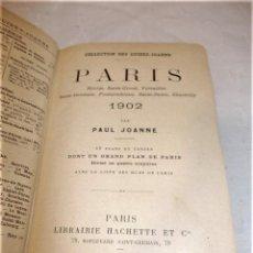 Libros antiguos: ANTIGUO LIBRO PARIS 1902 COLLECTION DES GUIDES-JOANNE. MAGNIFICO !!!. Lote 165589326