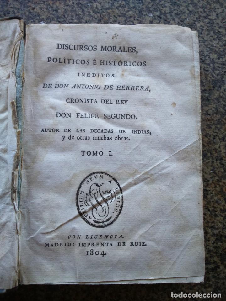 DISCURSOS MORALES, POLITICOS E HISTORICOS INEDITOS DE DON ANTONIO DE HERRERA - TOMO 1 -- 1804 -- (Libros Antiguos, Raros y Curiosos - Historia - Otros)