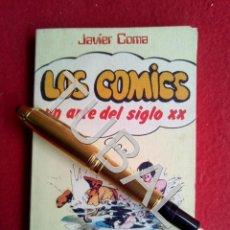Libros antiguos: TUBAL LOS COMICS UN ARTE DEL SIGLO XX PUNTO OMEGA JAVIER COMA G8. Lote 179127068