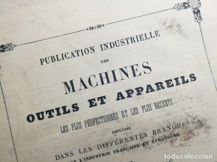 Libros antiguos: machines outils et appareils employes industrie francaise et etrangere-M.ARMENGAUD AINE..PARIS s.XIX - Foto 4 - 165680002