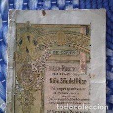 Libros antiguos: LIBRO DE CURSO DE CORTE Y CONFECCIÓN AÑO 1903. COMPLETO. Lote 165690794