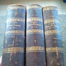 Libros antiguos: FRANCIA Y PRUSIA. CRONICA DE LA GUERRA EN 1870 -- 3 TOMOS COMPLETA -- JUAN B. PERALES -- 1870 --. Lote 165723254