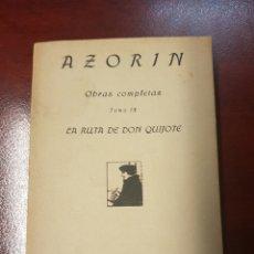 Libros antiguos: LA RUTA DE DON QUIJOTE - AZORIN - 1919 - RAFAEL CARO RAGGIO. Lote 165730208
