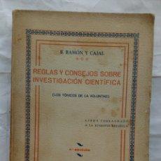 Libri antichi: REGLAS Y CONSEJOS SOBRE INVESTIGACIÓN CIENTÍFICA. SANTIAGO RAMÓN Y CAJAL.. Lote 165748549