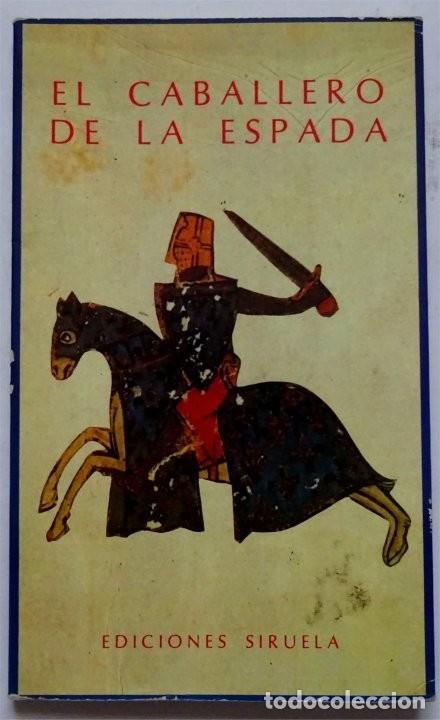 EL CABALLERO DE LA ESPADA – LA DONCELLA DE LA MULA – (EDICIÓN DE ISABEL DE RIQUER) (Libros antiguos (hasta 1936), raros y curiosos - Literatura - Narrativa - Otros)
