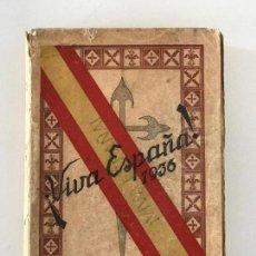 Libros antiguos: ¡VIVA ESPAÑA! 1936. HACÍA LA RESTAURACIÓN NACIONAL. VALLADOLID 1936.. Lote 165786974
