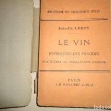 Libros antiguos: VINOS ENOLOGÍA. JEAN-CH. LEROY. LE VIN. 1931. Lote 165787294