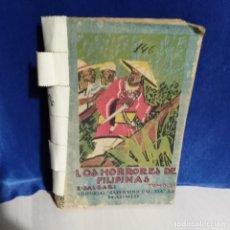 Libros antiguos: LOS HORRORES DE FILIPINAS - EMILIO SALGARI - TOMO II - ED. SATURNINO CALLEJA . Lote 165792322